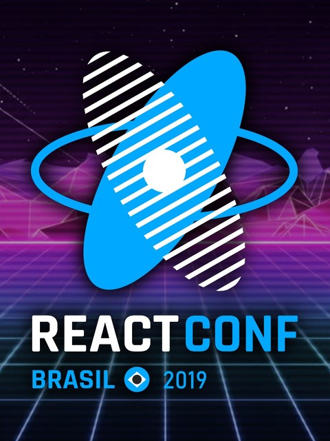 React Conf Brasil 2019